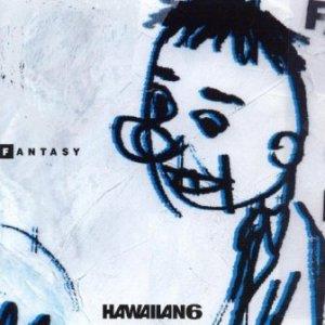 Hawaiian6 - 2000 - Fantasy