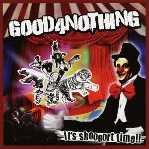 Good4nothing - 2011.07.27 - It's shoooort time!!