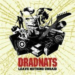 Dradnats - 2008 - Leave Nothing Unsaid