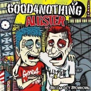 Good4Nothing & Allister - 2010 - Second City Showdown (SPLIT)