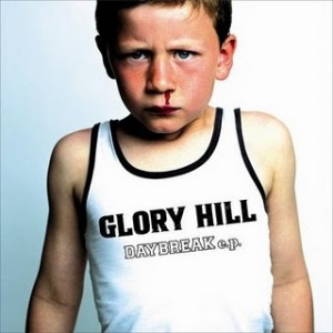 Glory Hill - 2008.03.05 - DAYBREAK e.p