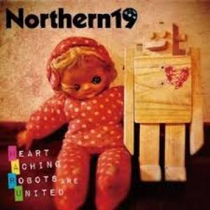 Northern19 - 2011 - Heart Aching Robots Are United (EP)