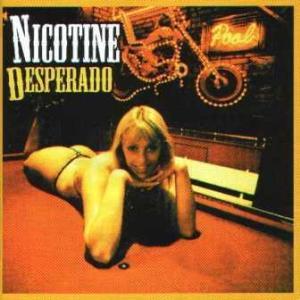 Nicotine - 2000.09.27 - Desperado