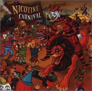 Nicotine - 1999.06.23 - Carnival
