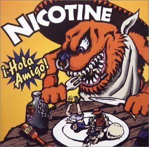 Nicotine - 1997.12.20 - Hola Amigo!