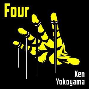 Ken Yokoyama - 2010.03.10 - Four