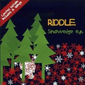 Riddle - 2005.12.07 - Snowedge[EP]