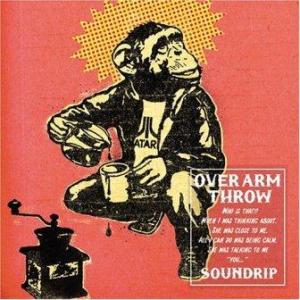 Over Arm Throw - 2006.03.08 - Soundrip
