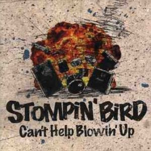Stompin' Bird - 2006.02.08 - Can't Help Blowin' Up