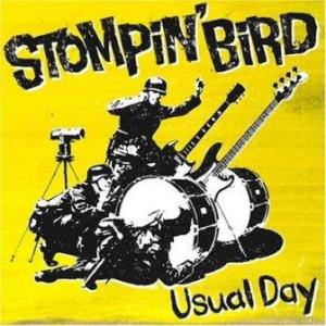 Stompin' Bird - 2007.07.25 - Usual Day