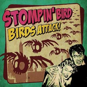 Stompin' Bird - 2010.08.04 - Birds Attack!