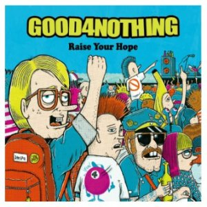 Good4Nothing - 2015 - Raise Your Hope