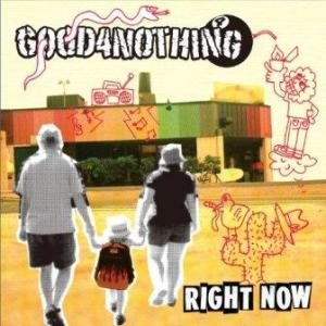 Good4nothing - 2012.01.17 - Right Now [EP]