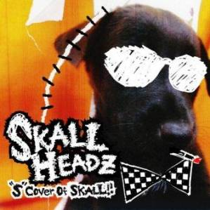 "Skall Headz - 2010 - ""S"" Cover Of SKALL !!"