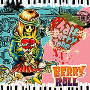 Berry Roll - 2007 - Half Berry tone