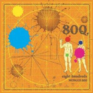 Mongol800 - 2009 - Eight-hundreds