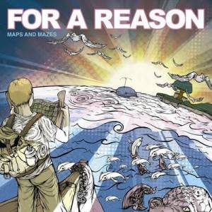 For A Reason - 2009 - Maps and Mazes