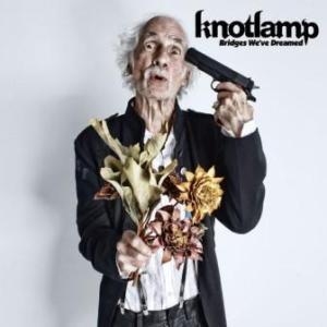 Knotlamp - 2011.09.13 - Bridges We've Dreamed