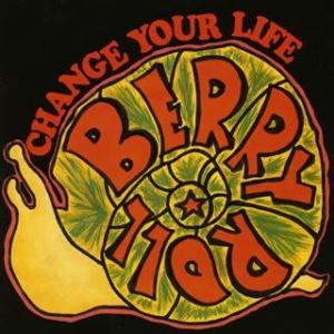 Berry Roll - 2003 - Change your life