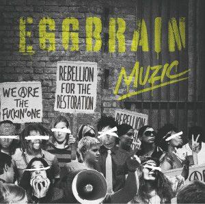 Egg Brain - 2014.02.05 - MUZIC