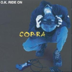 Cobra - 1999 - O.K. Ride On