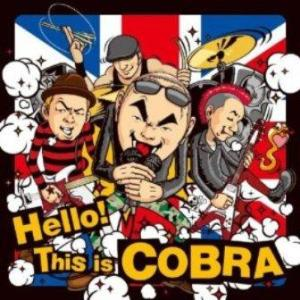 Cobra - 2009 - Hello! This is Cobra