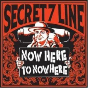 Secret 7 Line - 2012.06.06 - Now Here To Nowhere