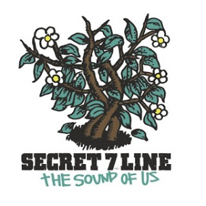 Secret 7 Line - 2016.02.10 - The Sound Of Us