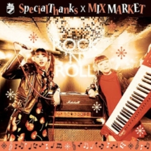 SpecialThanks x MIX MARKET - 2014.11.05 - ROCK'N'ROLL (Split)