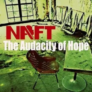 NAFT - 2009 - The audacity of hope