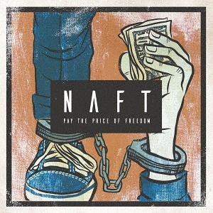 NAFT - 2018 - Pay The Price Of Freedom[Ep]