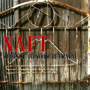 Naft - 2012 - Revenge To Your Betrayal