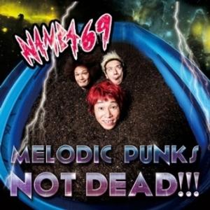 Namba69 - 2014.06.09 - Melodic Punks Not Dead!!!