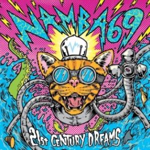 NAMBA69 - 2014.12.10 - 21st CENTURY DREAMS