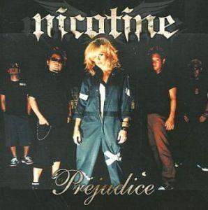Nicotine - 2004.09.08 - Prejudice EP