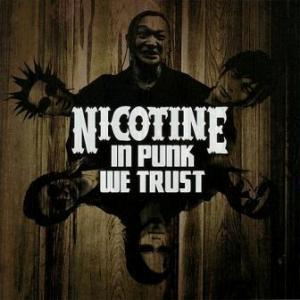 Nicotine - 2009.06.09 - In Punk We Trust