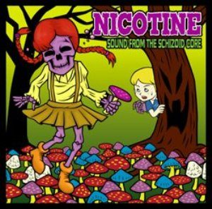 Nicotine - 2006.07.10 - Sound From The Schizoid Core