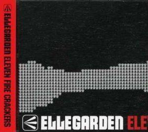 Ellegarden - 2006.11.08 - Eleven Fire Crackers