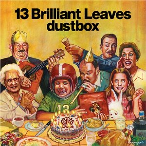 Dustbox - 2007.08.22 - 13 Brilliant Leaves