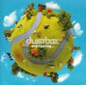 Dustbox - 2003.09.26 - everlasting…