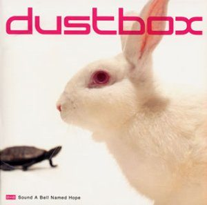 Dustbox - 2002.08.28 - Sound A Bell Named Hope
