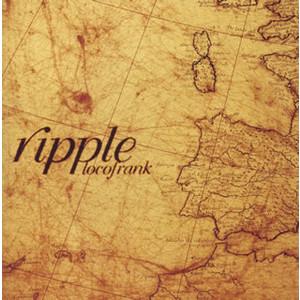 Locofrank - 2004 - Ripple