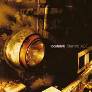 Locofrank - 2003 - Starting AGE