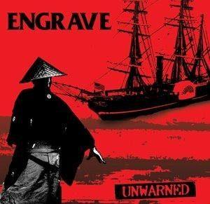Engrave - 2006 - Unwarned