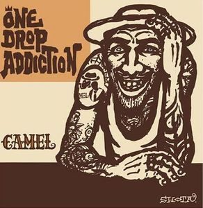 Camel - 2006 - One Drop Addiction