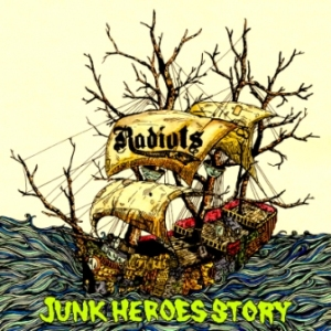 Radiots - 2016.10.05 - Junk Heroes Story