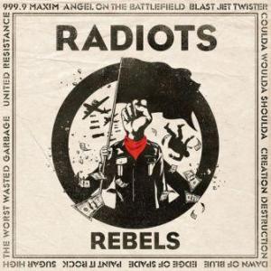 Radiots - 2013.03.20 - Rebels