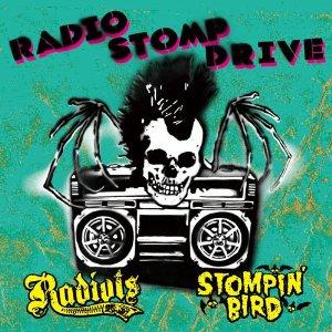 Radiots & Stompin' Bird - 2011 - Radio stomp drive