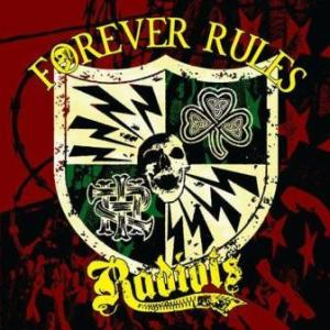Radiots - 2009 - Forever Rules