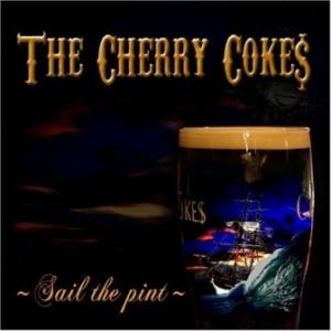 The Cherry Coke$ - 2008.07.30 - Sail The Pint